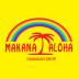 makana aloha|マカナアロハ